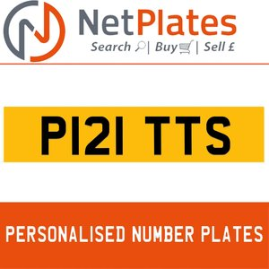 P121 TTS PERSONALISED PRIVATE CHERISHED DVLA NUMBER PLATE