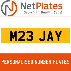 M23 JAY PERSONALISED PRIVATE CHERISHED DVLA NUMBER PLATE
