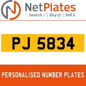 PJ 5834 PERSONALISED PRIVATE CHERISHED DVLA NUMBER PLATE
