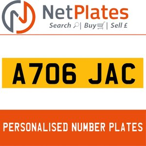 A706 JAC PERSONALISED PRIVATE CHERISHED DVLA NUMBER PLATE For Sale