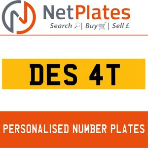 DES 4T PERSONALISED PRIVATE CHERISHED DVLA NUMBER PLATE For Sale