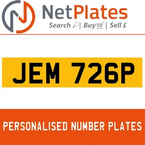 JEM 726P PERSONALISED PRIVATE CHERISHED DVLA NUMBER PLATE