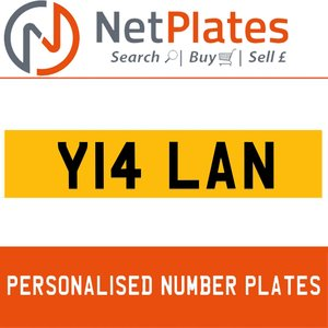Y14 LAN PERSONALISED PRIVATE CHERISHED DVLA NUMBER PLATE For Sale
