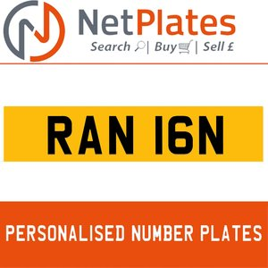 RAN 16N PERSONALISED PRIVATE CHERISHED DVLA NUMBER PLATE For Sale