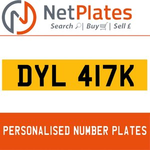 DYL 417K PERSONALISED PRIVATE CHERISHED DVLA NUMBER PLATE For Sale