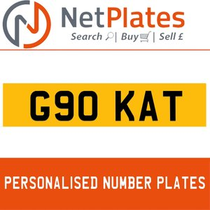 G90 KAT PERSONALISED PRIVATE CHERISHED DVLA NUMBER PLATE