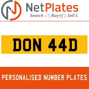 DON 44V PERSONALISED PRIVATE CHERISHED DVLA NUMBER PLATE For Sale