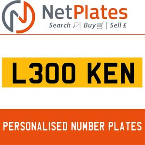 L300 KEN PERSONALISED PRIVATE CHERISHED DVLA NUMBER PLATE