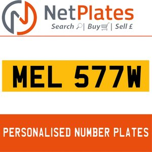 MEL 577W PERSONALISED PRIVATE CHERISHED DVLA NUMBER PLATE For Sale