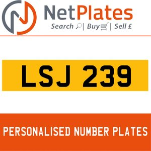 LSJ 239 PERSONALISED PRIVATE CHERISHED DVLA NUMBER PLATE