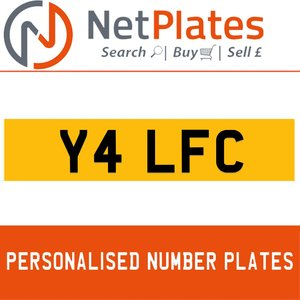 Y4 LFC PERSONALISED PRIVATE CHERISHED DVLA NUMBER PLATE For Sale