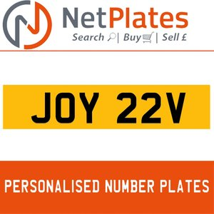 JOY 22V PERSONALISED PRIVATE CHERISHED DVLA NUMBER PLATE For Sale