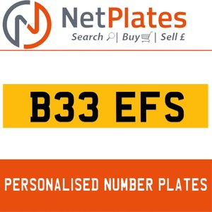 B33 EFS PERSONALISED PRIVATE CHERISHED DVLA NUMBER PLATE For Sale