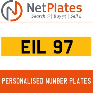 EIL 97 PERSONALISED PRIVATE CHERISHED DVLA NUMBER PLATE For Sale