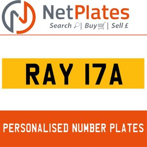 RAY 17A PERSONALISED PRIVATE CHERISHED DVLA NUMBER PLATE