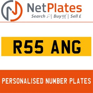 R55 ANG PERSONALISED PRIVATE CHERISHED DVLA NUMBER PLATE For Sale