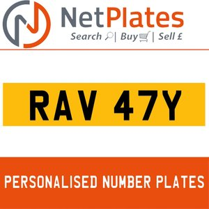 RAV 47Y PERSONALISED PRIVATE CHERISHED DVLA NUMBER PLATE For Sale