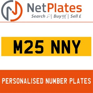 M25 NNY PERSONALISED PRIVATE CHERISHED DVLA NUMBER PLATE