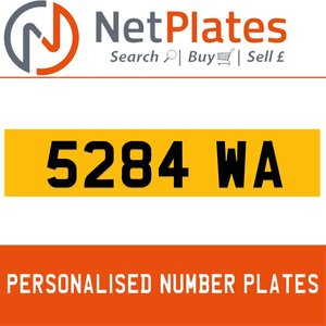 5284 WA PERSONALISED PRIVATE CHERISHED DVLA NUMBER PLATE