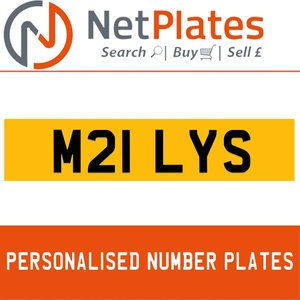 M21 LYS PERSONALISED PRIVATE CHERISHED DVLA NUMBER PLATE For Sale