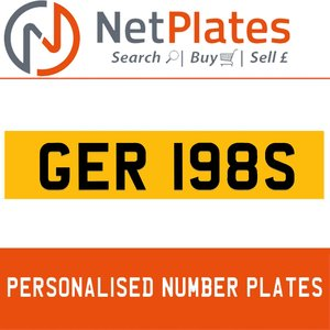 GER 198S PERSONALISED PRIVATE CHERISHED DVLA NUMBER PLATE
