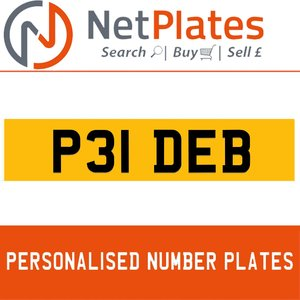 P31 DEB PERSONALISED PRIVATE CHERISHED DVLA NUMBER PLATE For Sale