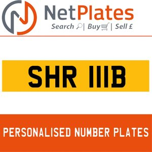 SHR  111B PERSONALISED PRIVATE CHERISHED DVLA NUMBER PLATE For Sale