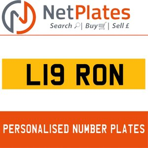 L19 RON PERSONALISED PRIVATE CHERISHED DVLA NUMBER PLATE For Sale