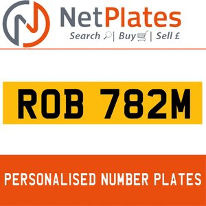 ROB 782M PERSONALISED PRIVATE CHERISHED DVLA NUMBER PLATE For Sale