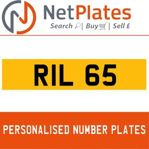 RIL 65 PERSONALISED PRIVATE CHERISHED DVLA NUMBER PLATE For Sale