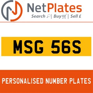 MSG 56S PERSONALISED PRIVATE CHERISHED DVLA NUMBER PLATE For Sale