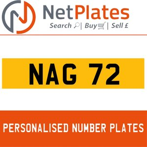 NAG 72R PERSONALISED PRIVATE CHERISHED DVLA NUMBER PLATE For Sale
