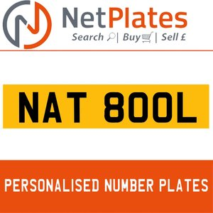 NAT 800L PERSONALISED PRIVATE CHERISHED DVLA NUMBER PLATE For Sale