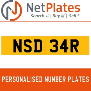 NSD 34R PERSONALISED PRIVATE CHERISHED DVLA NUMBER PLATE For Sale