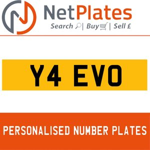 Y4 EVO PERSONALISED PRIVATE CHERISHED DVLA NUMBER PLATE For Sale