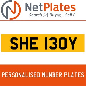 SHE 130Y PERSONALISED PRIVATE CHERISHED DVLA NUMBER PLATE For Sale