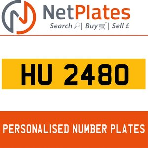 HU 2480 PERSONALISED PRIVATE CHERISHED DVLA NUMBER PLATE