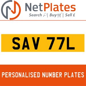 SAV 77L PERSONALISED PRIVATE CHERISHED DVLA NUMBER PLATE