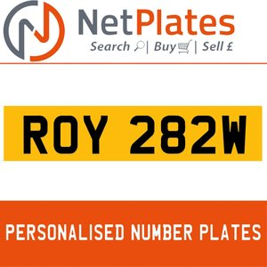 ROY 282W PERSONALISED PRIVATE CHERISHED DVLA NUMBER PLATE For Sale