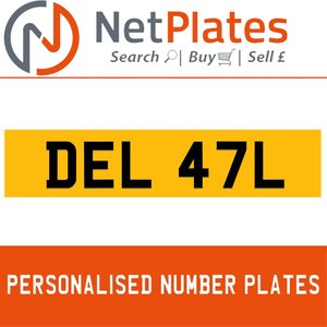 DEL 47L PERSONALISED PRIVATE CHERISHED DVLA NUMBER PLATE For Sale