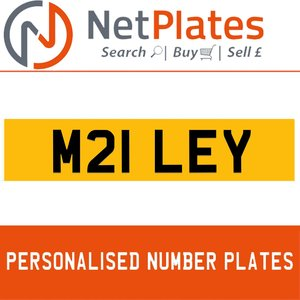 M21 LEY PERSONALISED PRIVATE CHERISHED DVLA NUMBER PLATE For Sale