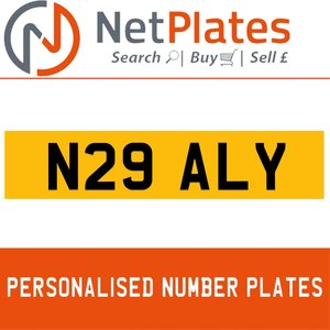 N29 ALY PERSONALISED PRIVATE CHERISHED DVLA NUMBER PLATE For Sale