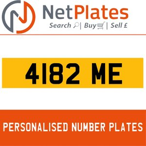 4182 ME PERSONALISED PRIVATE CHERISHED DVLA NUMBER PLATE For Sale
