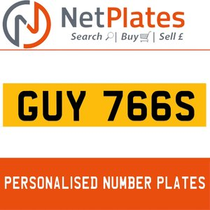 GUY 766S PERSONALISED PRIVATE CHERISHED DVLA NUMBER PLATE For Sale
