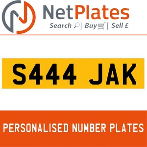 S444 JAK PERSONALISED PRIVATE CHERISHED DVLA NUMBER PLATE For Sale
