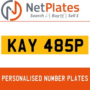 KAY 485P PERSONALISED PRIVATE CHERISHED DVLA NUMBER PLATE For Sale