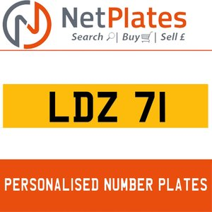 LDZ 71 PERSONALISED PRIVATE CHERISHED DVLA NUMBER PLATE