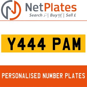 Y444 PAM PERSONALISED PRIVATE CHERISHED DVLA NUMBER PLATE For Sale