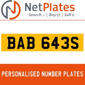 BAB 643S PERSONALISED PRIVATE CHERISHED DVLA NUMBER PLATE For Sale