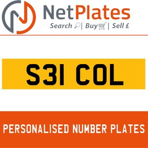 S31 COL PERSONALISED PRIVATE CHERISHED DVLA NUMBER PLATE For Sale